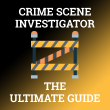 How To Become A Crime Scene Investigator Career Salary Training 2020
