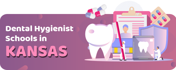 Dental Hygienist Schools in Kansas