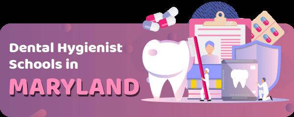 Dental Hygienist Schools in Maryland
