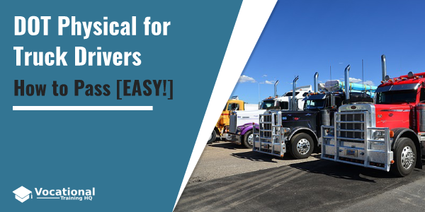 DOT Physical for Truck Drivers