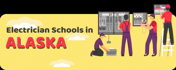 Electrician Schools in Alaska