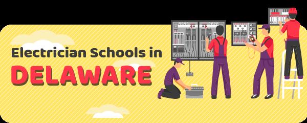 Electrician Schools in Delaware