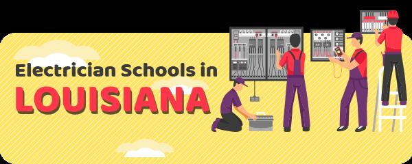 Electrician Schools in Louisiana
