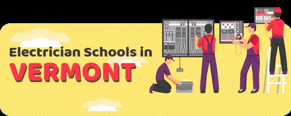 Electrician Schools in Vermont