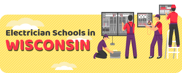 Electrician Schools in Wisconsin
