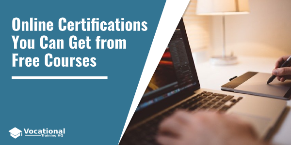 Online Certifications You Can Get from Free Courses
