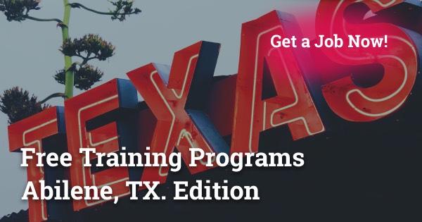 Free Training Programs in Abilene, TX