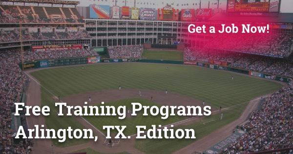 Free Training Programs in Arlington, TX