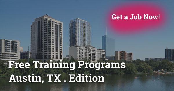 Free Training Programs in Austin, TX