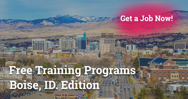 Free Training Programs in Boise, ID