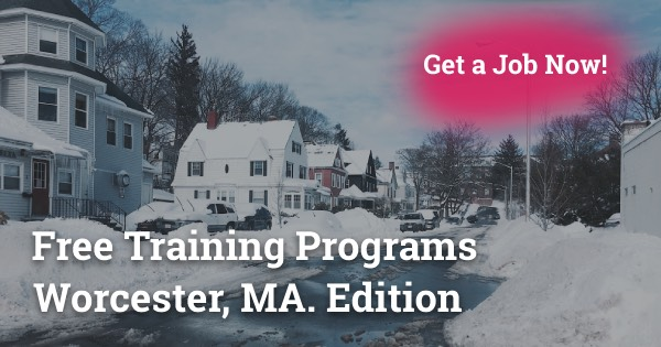 Free Training Programs Worcester, MA