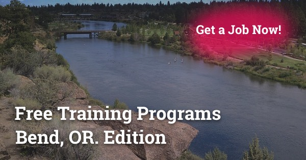 Free Training Programs in Bend, OR