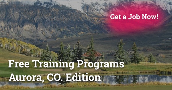 Free Training Programs in Aurora, CO