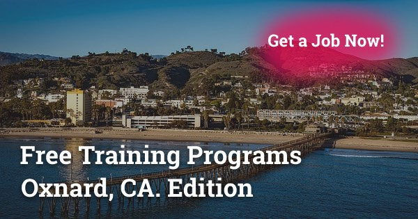 Free Training Programs in Oxnard, CA