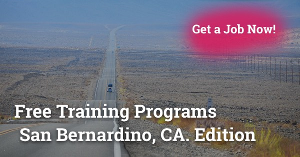Free Training Programs in San Bernardino, CA