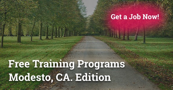 Free Training Programs in Modesto, CA