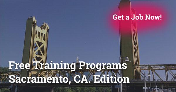 Free Training Programs in Sacramento, CA
