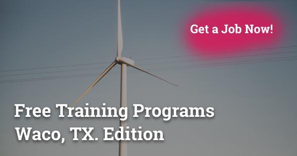 Free Training Programs in Waco, TX