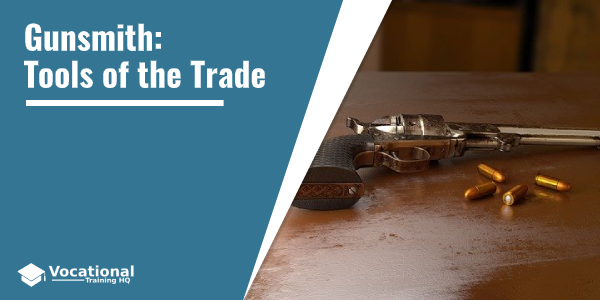 Gunsmith: Tools of the Trade
