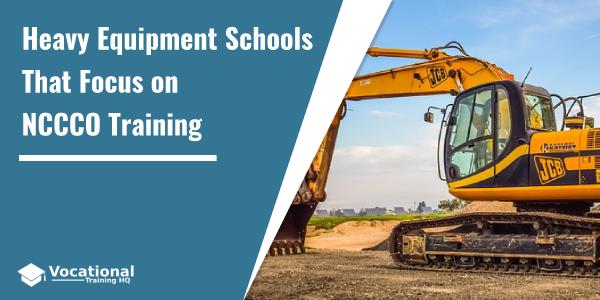 Heavy Equipment Schools That Focus on NCCCO Training
