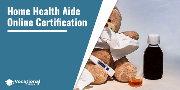 Home Health Aide Online Certification