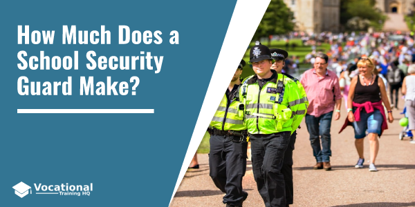 How Much Does a School Security Guard Make?