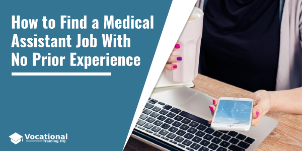 How to Find a Medical Assistant Job With No Prior Experience