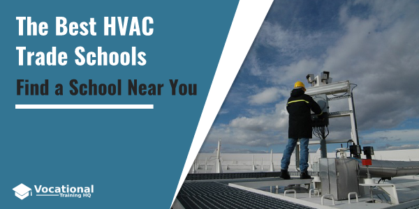 The Best HVAC Trade Schools