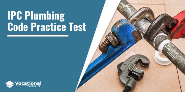 IPC Plumbing Code Practice Test