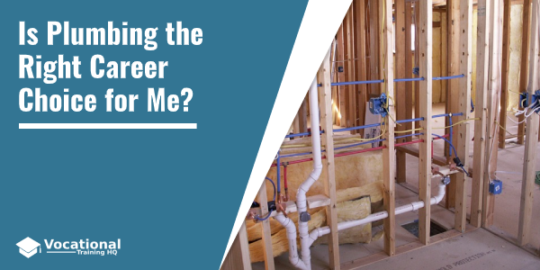 Is Plumbing the Right Career Choice for Me?