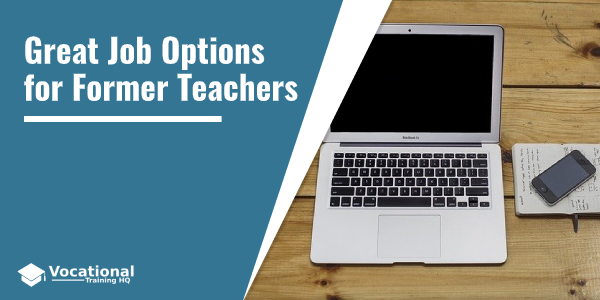 Great Job Options for Former Teachers