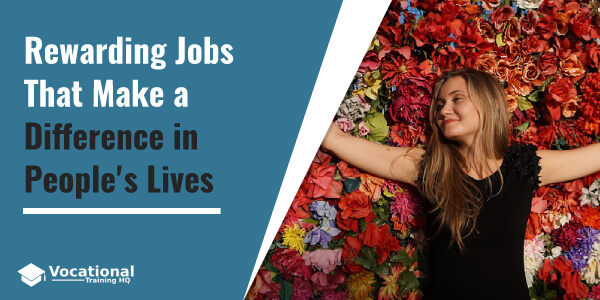 Rewarding Jobs That Make a Difference