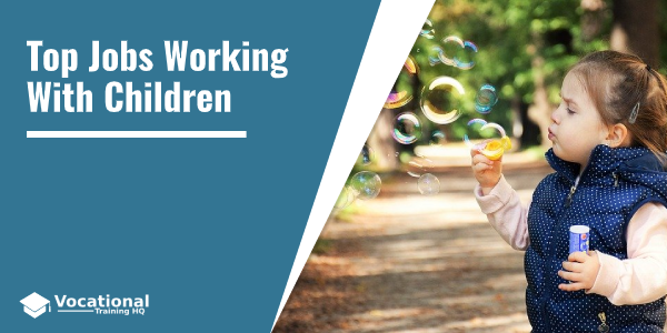 Jobs Working With Children