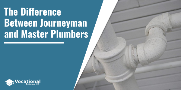 The Difference Between Journeyman and Master Plumbers