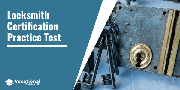 Locksmith Certification Practice Test