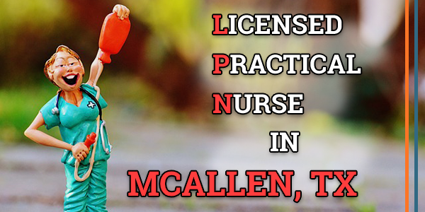 LPN Classes in McAllen, TX