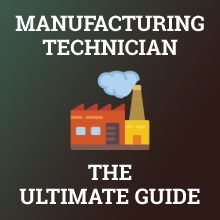 How to Become a Manufacturing Technician