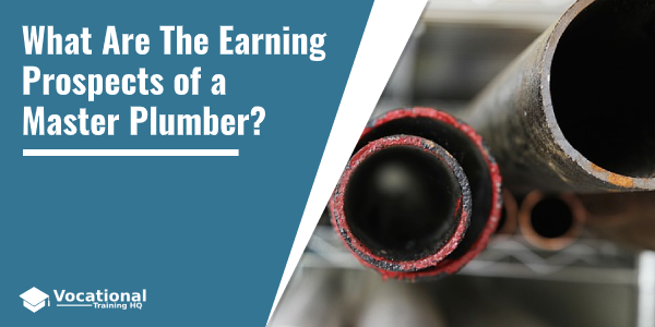 What Are The Earning Prospects of a Master Plumber?
