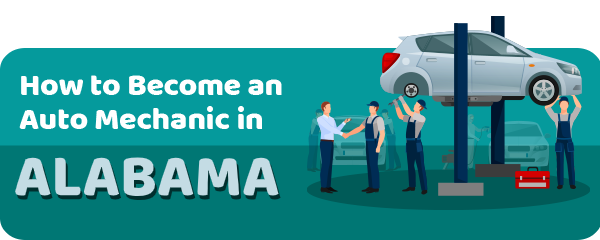 How to Become an Auto Mechanic in Alabama