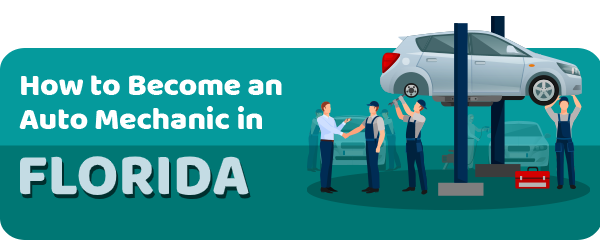How to Become an Auto Mechanic in Florida