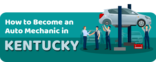 How to Become an Auto Mechanic in Kentucky