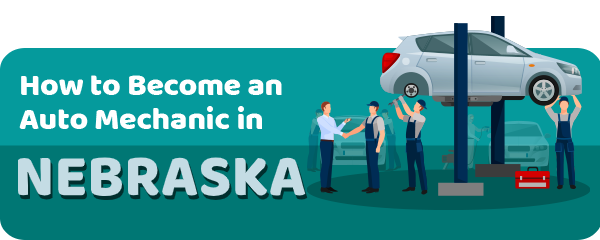 How to Become an Auto Mechanic in Nebraska