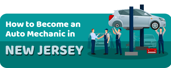 How to Become an Auto Mechanic in New Jersey