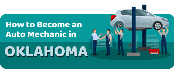 How to Become an Auto Mechanic in Oklahoma