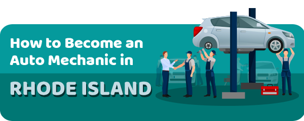 How to Become an Auto Mechanic in Rhode Island
