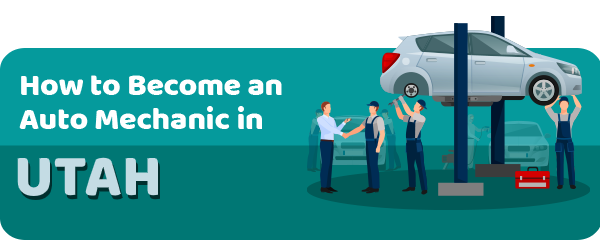 How to Become an Auto Mechanic in Utah