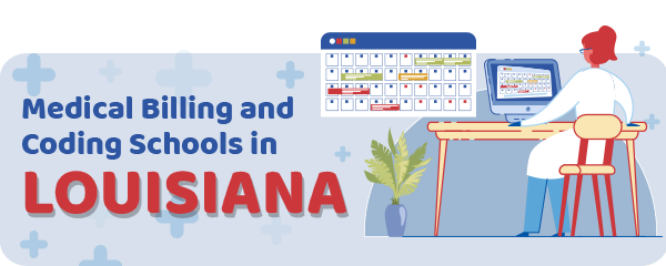 Medical Billing and Coding Schools in Louisiana