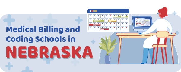 Medical Billing and Coding Schools in Nebraska