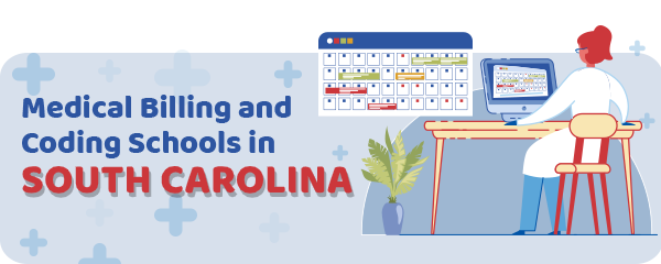 Medical Billing and Coding Schools in South Carolina