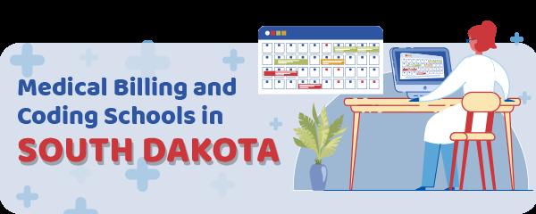 Medical Billing and Coding Schools in South Dakota